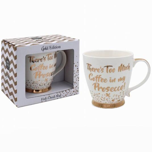 Too Much Coffee Prosecco Mug