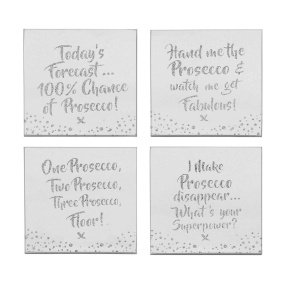 Prosecco Saying Set of 4 Mirrored Silver Coasters